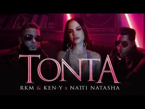 RKM & Ken-Y ft Natti Natasha - Tonta   Pina Records