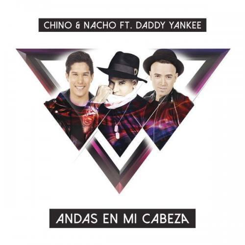 Chino y Nacho Ft Daddy Yankee
