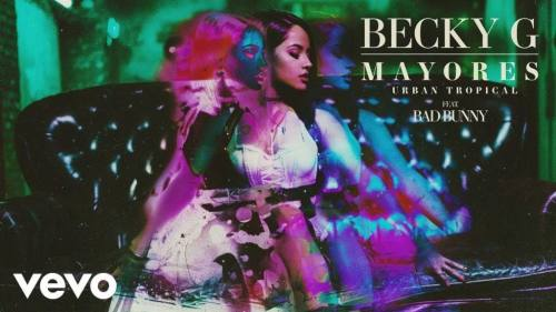 Becky G ft Bad Bunny - Mayores (Urban Tropical) | Becky G