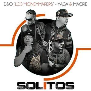 Los Money Makers y Yaga y Mackie Solitos