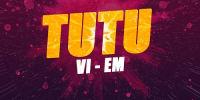 VI-EM - Tu Tu | VI-EM