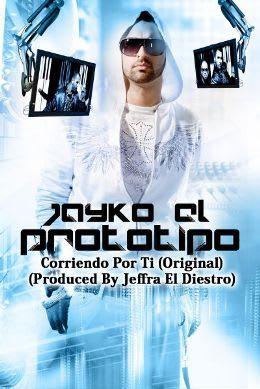 Jayko El Prototipo - Corriendo Por Ti (Produced By Jeffra El Diestro)   Reggaeton