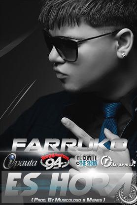Farruko - Es Hora (Prod. By Musicologo y Menes) | General