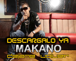Makano - Dejame Volver [2010] | General