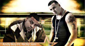 Andy Boy Ft Nicky Jam - Yo No He Visto Una Mujer Como Tu [2010] | General