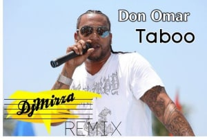 Don Omar - Taboo [Remix - Dj Mirza] | General