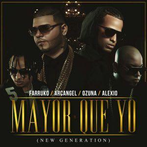 Farruko Ft Ozuna, Arcangel Y Alexio La Bruja - Mayor Que Yo (New Generation) | Audios