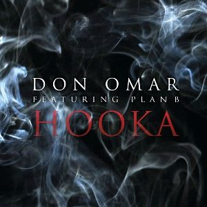 Don Omar Ft Plan B - Hooka (Meet The Orphans Version) [2010] | General