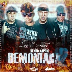 Los Santos Ft. Kendo Kaponi - Demoniaka 2 (Prod. By Poker & Yampi)   Reggaeton