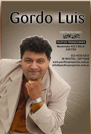 El Gordo Luis - Difusion 2010 | Cumbia
