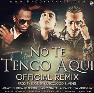 Jomar Feat. Arcangel y Daddy Yankee - No Te Tengo Aqui (Official Remix)   General