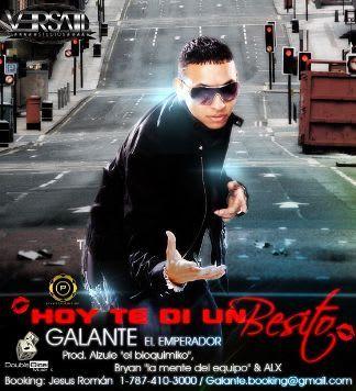 Galante El Emperador - Hoy Te Di Un Besito [2010] | General