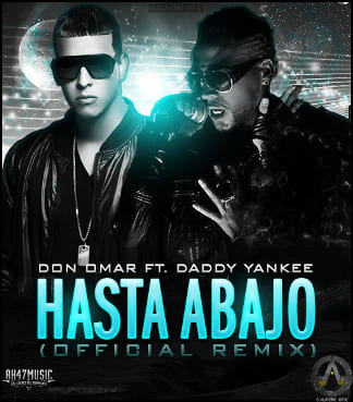 Don Omar Ft. Daddy Yankee - Hasta Abajo (New Version) | General