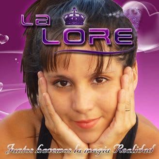 La Lore – Juntos Hacemos La Magia Realidad (2010)   Cumbia