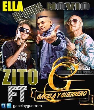 Zito Ft Gacela y Guerrero