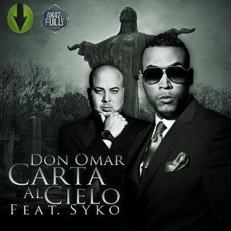 Don Omar Ft. Syko - Carta Al Cielo (Prod. By A&X) (Meet The Orphans) (Bonus Track iTunes) | General
