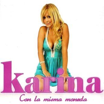 Karina - Con La Misma Moneda [Nuevo Tema 2010] | Cumbia