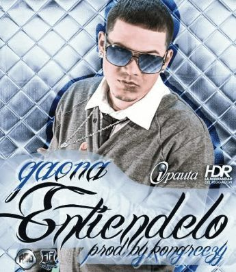 Gaona - Entiendelo (Prod. By Kongreezy) | General
