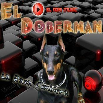El Doberman - Difusion 2010 [EL ADRIMUSIC] | Cumbia
