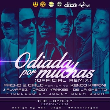 Pacho & Cirilo Ft. Kendo Kaponi, J Alvarez, Daddy Yankee y De La Ghetto - Odiada Por Muchas (Official Remix)