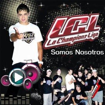 Maxi y La Champions Liga - Somos Nosotros (2010) | Cumbia