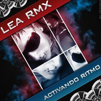 Lea Rmx - Activando Ritmo | Cumbia