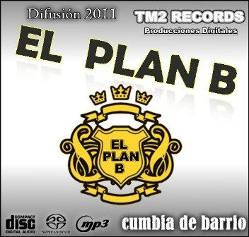 El Plan B - Difusion 2011 (x4) | Cumbia