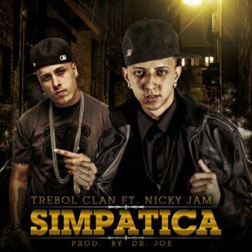 Trebol Clan Ft. Nicky Jam - Simpatica (Prod. By Dr. Joe) | General