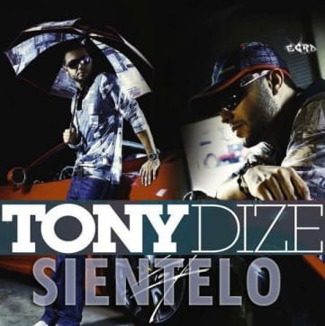 Tony Dize - Sientelo (La Melodia De Ustedes) | General