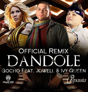 Gocho feat. Jowell & Ivy Queen - Dandole [Official Remix 2] | General