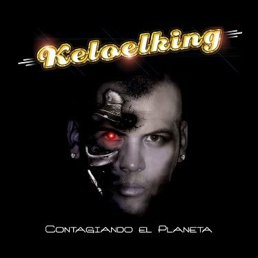 Kelo El King - Contagiando El Planeta (2010)   Cumbia