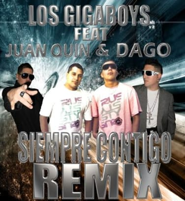 Gigaboys Ft. Juan Quin y Dago
