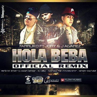 Farruko Ft. J Alvarez y Jory - Hola Beba (Official Remix)   General