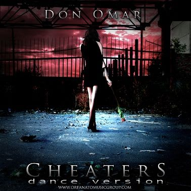 Don Omar - Cheaters (Dance Version) [2011] | General