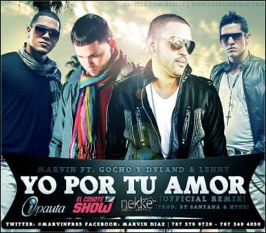 Marvin feat. Gocho & Dyland y Lenny - Yo Por Tu Amor (Prod. by Santana & Hyde) | General