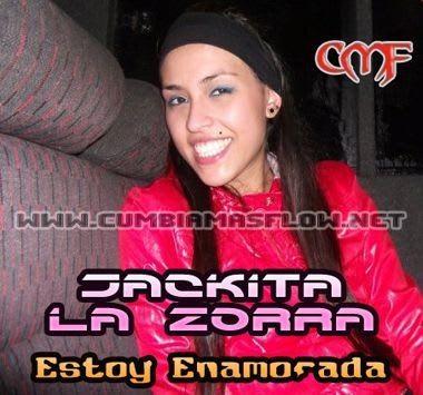 Jackita La Zorra – Estoy Enamorada [2010] EL ADRIMUSIC   Cumbia