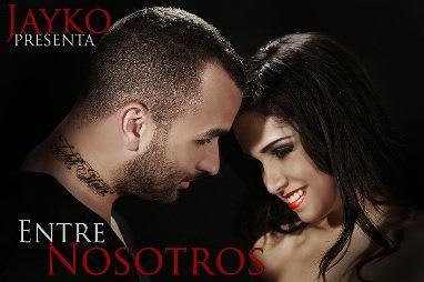 Jayko 'El Prototipo' - Entre Nosotros | General