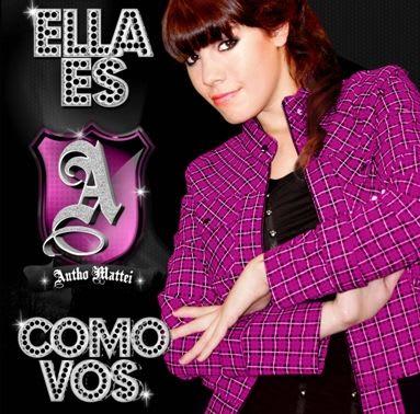 Antho Mattei - Ella Es Como Vos [2010]   Cumbia