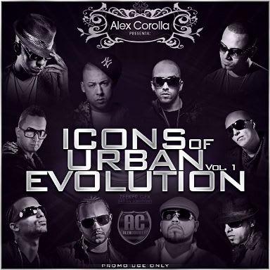 Alex Corolla Presenta: Icons Of Urban Evolution Vol. 1 (2010)   Discos @320