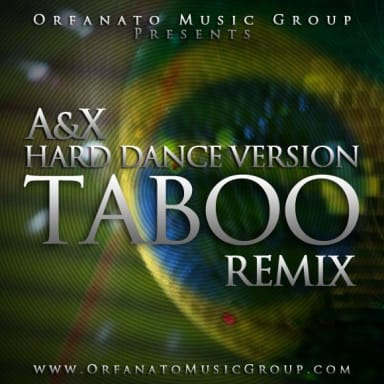 Don Omar - Taboo (Hard Dance Version) (Produced By A&X)