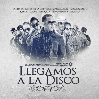 Daddy Yankee Ft De La Ghetto - Llegamos A La Disco (Solo Version)   General