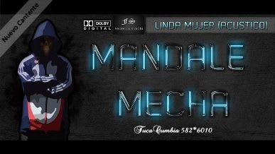 Mandale Mecha - Linda Mujer (Acustico) Con El Nuevo Vocalista PABLITO | Cumbia