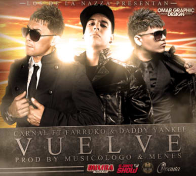Carnal Ft. Farruko y Daddy Yankee