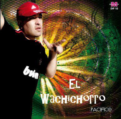 El Wachichorro - Difusion 2011 (x2)   Cumbia