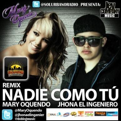 Jhona El Ingeniero ft. Mary Oquendo - Nadie Como Tu (Official Remix) | General