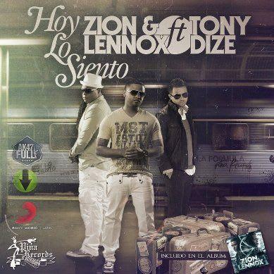 Zion y Lennox Ft. Tony Dize – Hoy Lo Siento (Prod. By DJ Eliel) | General