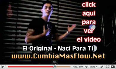 Video: El Original - Naci Para Ti (Oficial 2010-HD) | Cumbia
