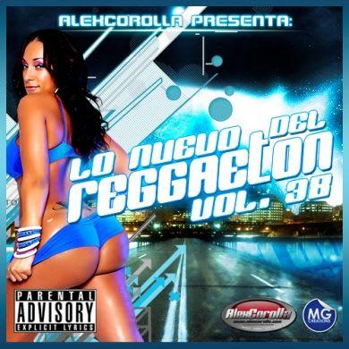 AlexCorolla Presenta: Lo Nuevo Del Reggaeton Vol. 38 (2011)   General