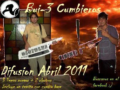 Bui-3 Cumbieros - Difusion Abril 2011 | Cumbia