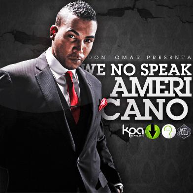 Don Omar - We No Speak Americano [2010] | General